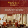 Bach Edition, VI: Organ Works, CD15