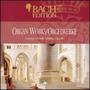 Bach Edition, VI: Organ Works, CD2