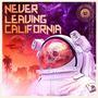 Never Leaving California