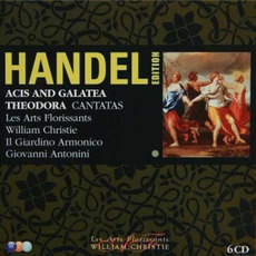 Handel Edition: Acis And Galatea, Theodora, Cantatas by George Frideric Handel