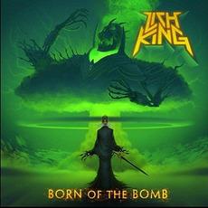 Born of the Bomb mp3 Album by Lich King