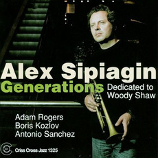 Generations mp3 Album by Alex Sipiagin