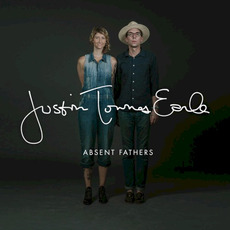 Absent Fathers mp3 Album by Justin Townes Earle