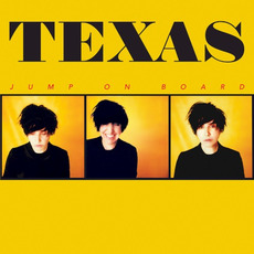 Jump on Board mp3 Album by Texas