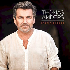 Pures Leben mp3 Album by Thomas Anders