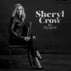 Be Myself mp3 Album by Sheryl Crow
