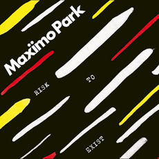 Risk to Exist (Deluxe Edition) mp3 Album by Maxïmo Park