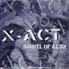 Barrel of a Gun mp3 Single by X-Act