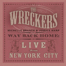 Way Back Home: Live From New York City mp3 Live by The Wreckers