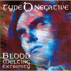 Blood Melting Extremity by Type O Negative