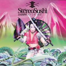 Stereo Sushi 9: Sashimi mp3 Compilation by Various Artists