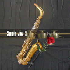 Smooth Jazz 3 mp3 Album by Bruce Riley