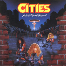 Annihilation Absolute (Re-Issue) mp3 Album by Cities