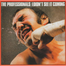 I Didn't See It Coming (Remastered) by The Professionals