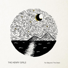 Far Beyond the Stars mp3 Album by The Henry Girls