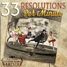 33 Resolutions Per Minute mp3 Album by Scott Bradlee's Postmodern Jukebox