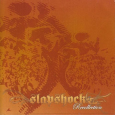Recollection by Slapshock