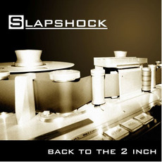 Back to the 2 Inch mp3 Artist Compilation by Slapshock