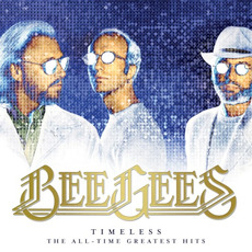 Timeless: The All-Time Greatest Hits mp3 Artist Compilation by Bee Gees