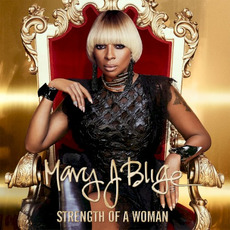 Strength Of A Woman mp3 Album by Mary J. Blige