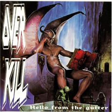 Hello From The Gutter by Overkill