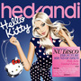 Hed Kandi: Nu Disco: Hello Kitty