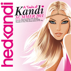Hed Kandi: A Taste of Kandi: Summer 2011 mp3 Compilation by Various Artists