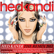 Hed Kandi: The Remix 2011 by Various Artists