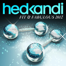 Hed Kandi: Fit & Fabulous 2012 by Various Artists
