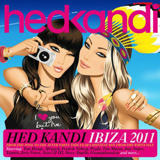 Hed Kandi: Ibiza 2011 mp3 Compilation by Various Artists