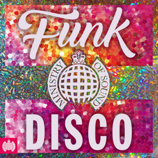 Ministry Of Sound: Funk The Disco mp3 Compilation by Various Artists