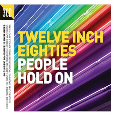Twelve Inch Eighties: People Hold On mp3 Compilation by Various Artists