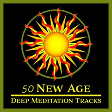 50 New Age Deep Meditation Tracks by Various Artists
