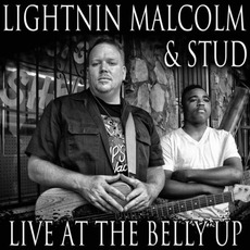 Live At The Belly Up mp3 Live by Lightnin Malcolm & Stud