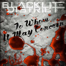 To Whom It May Concern mp3 Album by Blacklite District