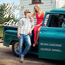 Here We Are mp3 Album by Bevan Gardiner & Georgie Daniell