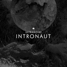Intronaut mp3 Album by Ultranoire
