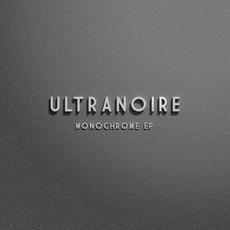 Monochrome EP mp3 Album by Ultranoire
