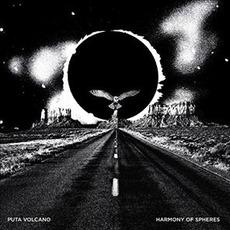 Harmony of Spheres mp3 Album by Puta Volcano