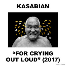 For Crying Out Loud (Deluxe Edition) mp3 Album by Kasabian