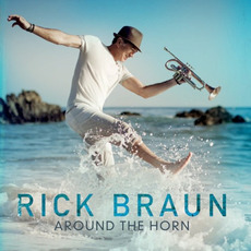 Around the Horn mp3 Album by Rick Braun