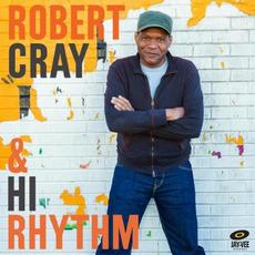 Robert Cray & Hi Rhythm mp3 Album by Robert Cray & Hi Rhythm