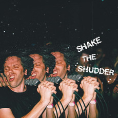 Shake the Shudder mp3 Album by !!! (Chk Chk Chk)