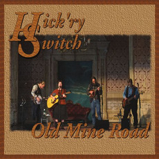 Old Mine Road by Hick'ry Switch