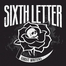 Ghost Writers mp3 Album by The Sixth Letter