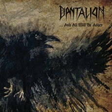 ...And All Will Be Ashes mp3 Album by Dantalion