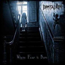 Where Fear Is Born mp3 Album by Dantalion