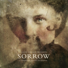 Sorrow: A Reimagining of Gorecki's 3rd Symphony by Colin Stetson