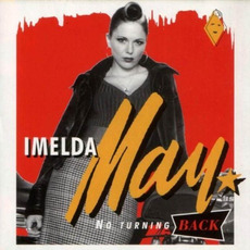 No Turning Back (Re-Issue) mp3 Album by Imelda May