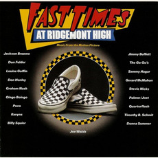 Fast Times at Ridgemont High: Music from the Motion Picture by Various Artists